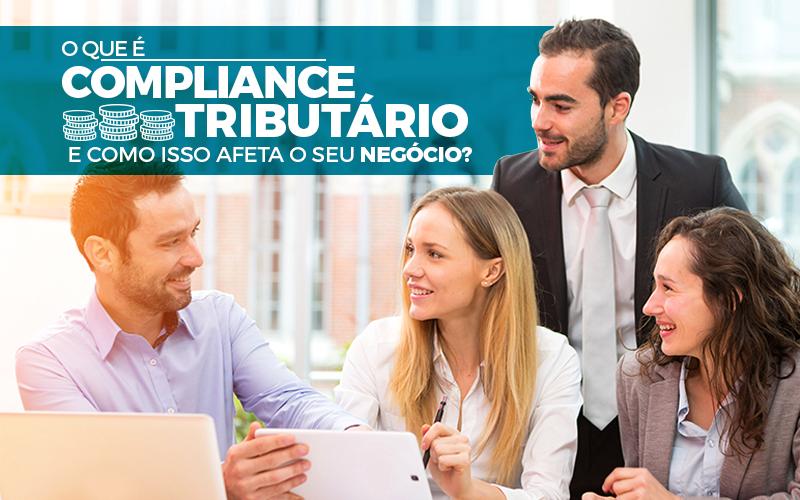 Compliance Tributário - Porto Lemes - O que é Compliance Tributário e como isso afeta o seu negócio?