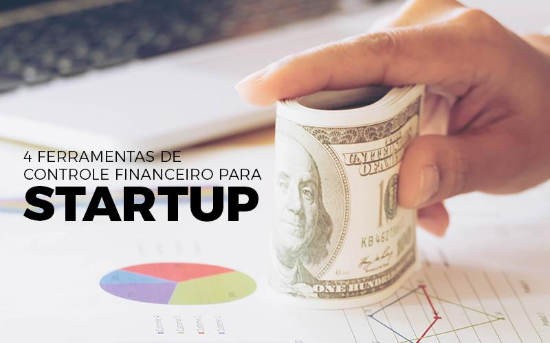 Controle Financeiro Para Startup - Porto Lemes - 4 ferramentas de controle financeiro para startup