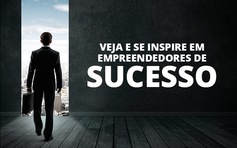 Empreendedores De Sucesso - Porto Lemes - Veja e se inspire em empreendedores de sucesso