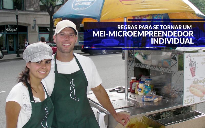 Microempreendedor Individual - Porto Lemes - Regras para se tornar um MEI – Microempreendedor Individual