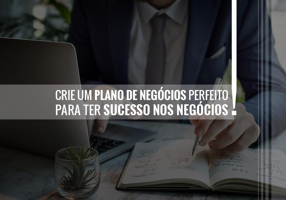 Criar Um Plano De Negócios - Porto Lemes - Crie um plano de negócios perfeito para ter sucesso nos negócios!