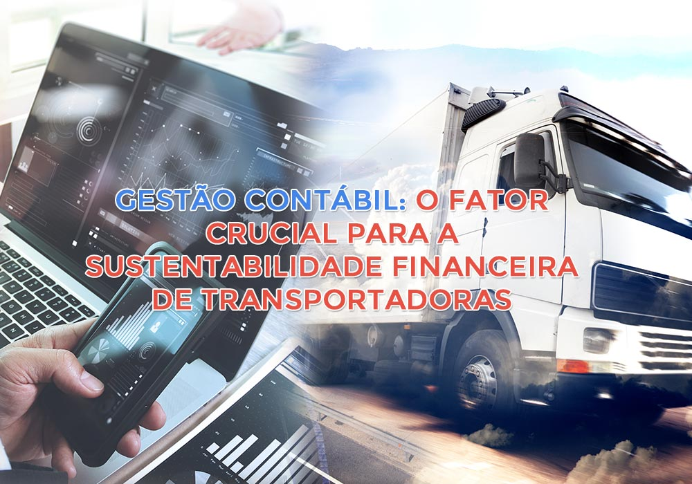 Nao Exclusivo 02 - Porto Lemes - Gestão contábil: O fator crucial para a Sustentabilidade Financeira de Transportadoras