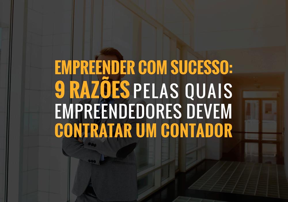 Nao Exclusivo 24 02 - Porto Lemes - Empreender com sucesso: 9 razões pelas quais empreendedores devem contratar um contador