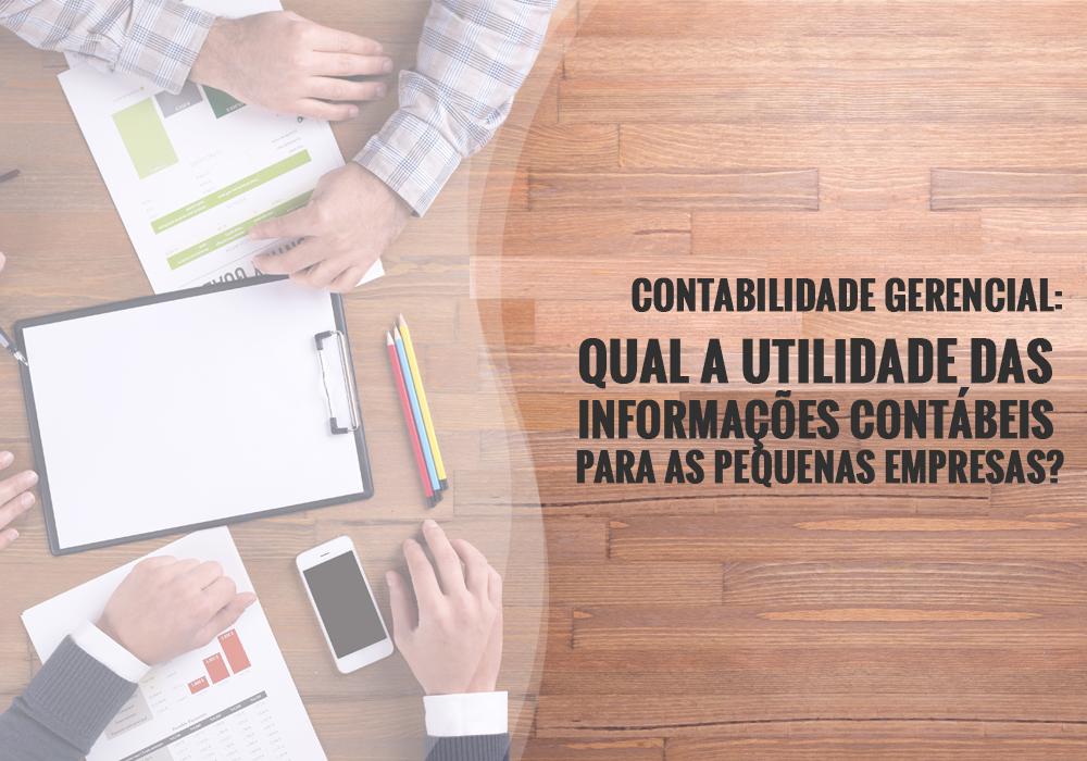 Nao Exclusivo A - Porto Lemes - Contabilidade Gerencial: Qual a utilidade das informações contábeis para as pequenas empresas?