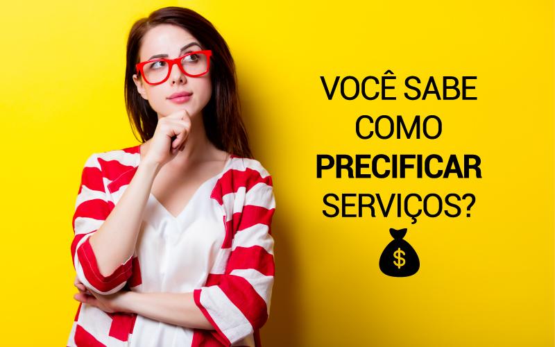 Precificar Serviços - Porto Lemes - Você sabe como precificar serviços?