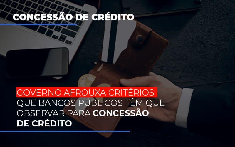 Imagem 800x500 2 - Contabilidade no Itaim Paulista - SP | Abcon Contabilidade - Governo afrouxa critérios que bancos públicos têm que observar para concessão de crédito