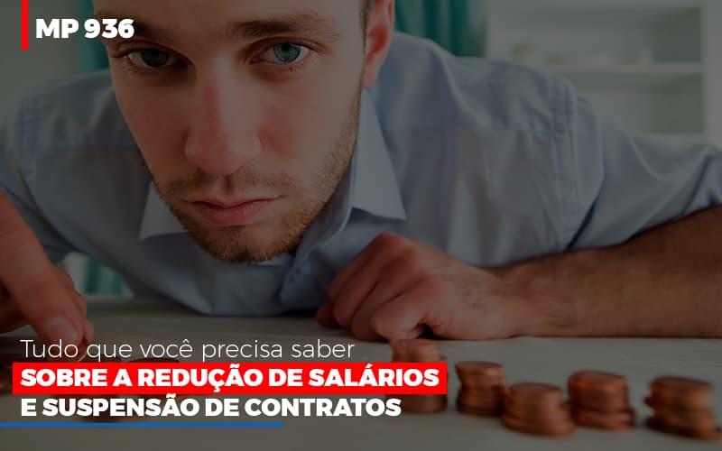 Mp 936 O Que Voce Precisa Saber Sobre Reducao De Salarios E Suspensao De Contrados - Contabilidade no Itaim Paulista - SP   Abcon Contabilidade - MP 936: Tudo que você precisa saber sobre a redução de salários e suspensão de contratos
