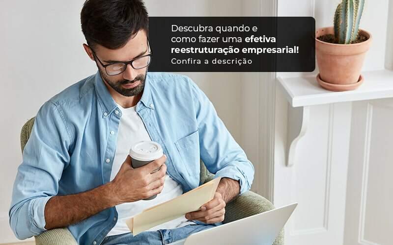 Descubra Quando E Como Fazer Um Efetiva Reestruturacao Empresarial Post 1 - Contabilidade na Zona Leste em São Paulo - SP | Porto Lemes - Reestruturação empresarial – como fazer?